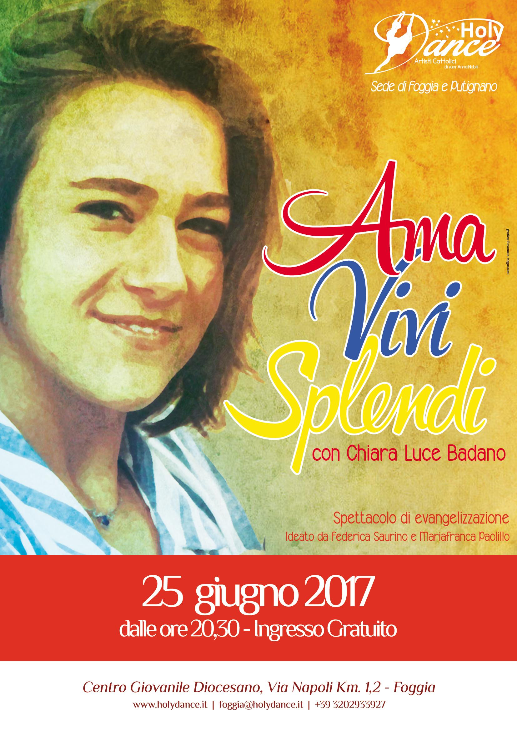 Ama, Vivi, Splendi… con Chiara Luce Badano